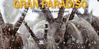 Parco Nazionale Gran Paradiso - Una storia lunga vent'anni.jpg